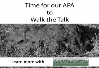 Time for our APA to Walk the Talk