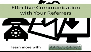 Effective Communication with Your Referrers