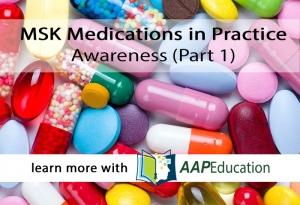 MSK Medications Awareness